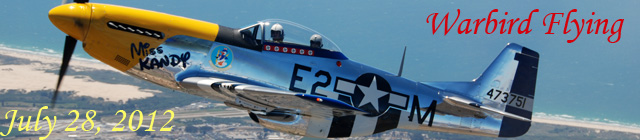 Click here for the July 28, 2012 warbird flying gallery