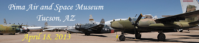 Click here for the Pima Air and Space Museum visit           section